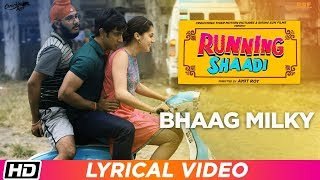 Bhaag Milky | Lyrical Video | Running Shaadi | Sanam Puri