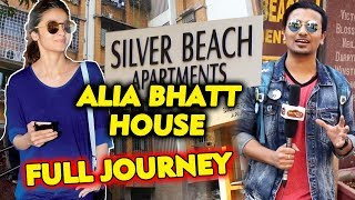 Alia Bhatt House In Mumbai | Silver Beach | Full Journey | Bindas Girl Of Bollywood