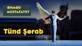 Ahmed Mustafayev  - Tund Serab