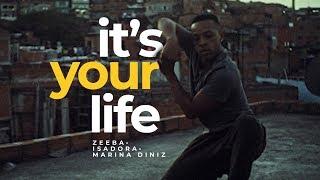 ZEEBA, Isadora, Marina Diniz   It's Your Life