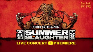 The Summer Slaughter Tour – North America 2007