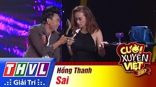 THVL | Cười xuyên Việt 2017 - Tập 3: Sai - Hồng Thanh