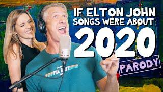 2020 by Elton John - Parody Medley