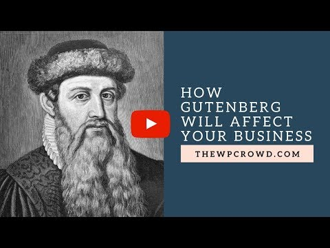 How Gutenberg Will Affect Your Business Podcast