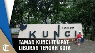 Taman Kunci Tempat Liburan di Tengah Kota Tangerang