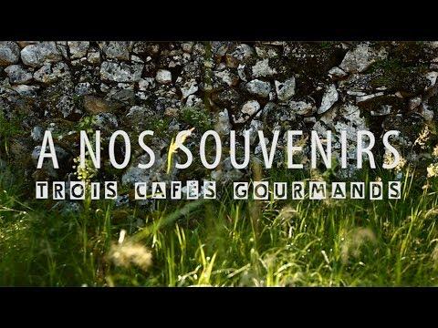 Hits de 2019 : TROIS CAFES GOURMANDS - A nos souvenirs