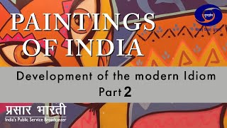The Paintings of India - Development of the Modern Idiom Part -II - DEVELOP