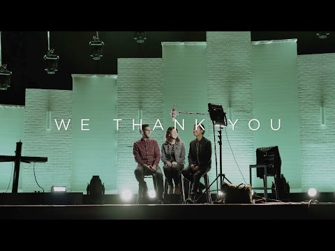 "Song Story: ""We Thank You"""