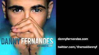 13 AUTOMATICLUV - Danny Fernandes - Let's Make A Movie