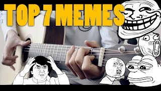 TOP 7 MEME SONGS ON GUITAR