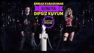 Emrah Karaduman Feat. Aleyna Tilki   Dipsiz Kuyum ( DJ MHTTN Moombahton Remix )