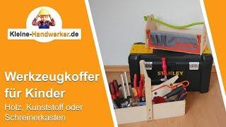 Kinder Werkzeugkoffer Vergleich - Holz oder Kunststoff I Kleine Handwerker