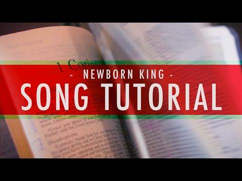 Newborn King - Youtube Tutorial Video