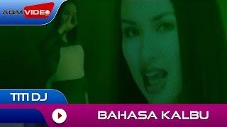 Titi Dj - Bahasa Kalbu | Official Video