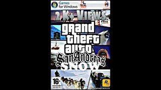 how to download gta san andreas snow for pc highly