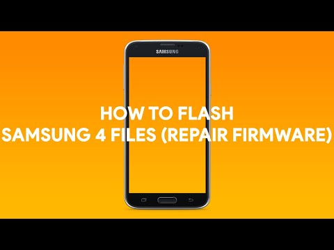 How To Flash Samsung 4 Files (Repair Firmware) - [romshillzz]