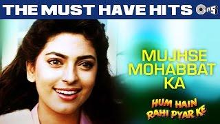 Mujhse Mohabbat Ka - Hum Hain Rahi Pyaar Ke | Aamir Khan & Juhi | Kumar Sanu & Alka Yagnik