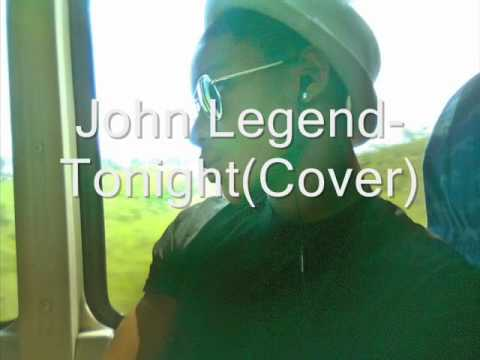 John Legend- Tonight(Cover)