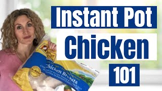 How To Cook Frozen Chicken In The Instant Pot--Instant Pot Tips