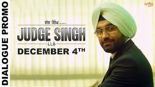 Dialogue Promo 3  Judge Singh LLB  Ravinder Grewal  Latest Punjabi Movies 2015