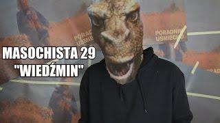 """MASOCHISTA 29   """"Wiedźmin"""""""