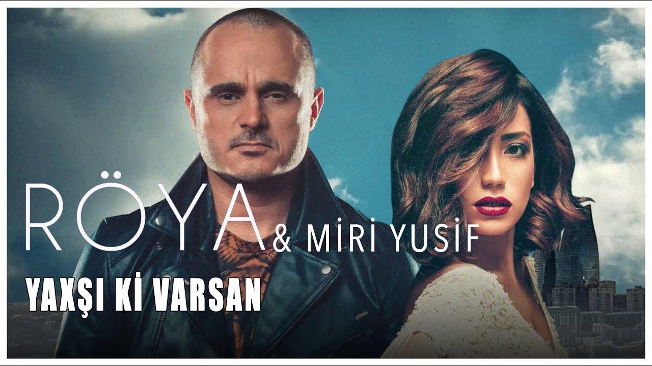 Yaxsikivarsan Feat Roya Mp3 Download 320kbps