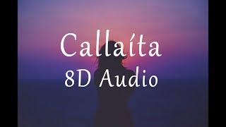 Bad Bunny   Callaíta (8D AUDIO)