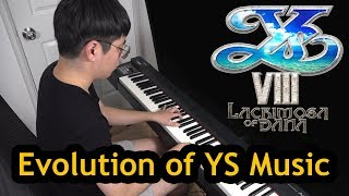 Evolution of Falcom YS Music | イースピアノメドレー