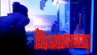 MULTIPLAYER HORROR BEGINS!   The Blackout Club Part 2