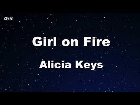 , title : 'Girl On Fire - Alicia Keys Karaoke 【No Guide Melody】 Instrumental'