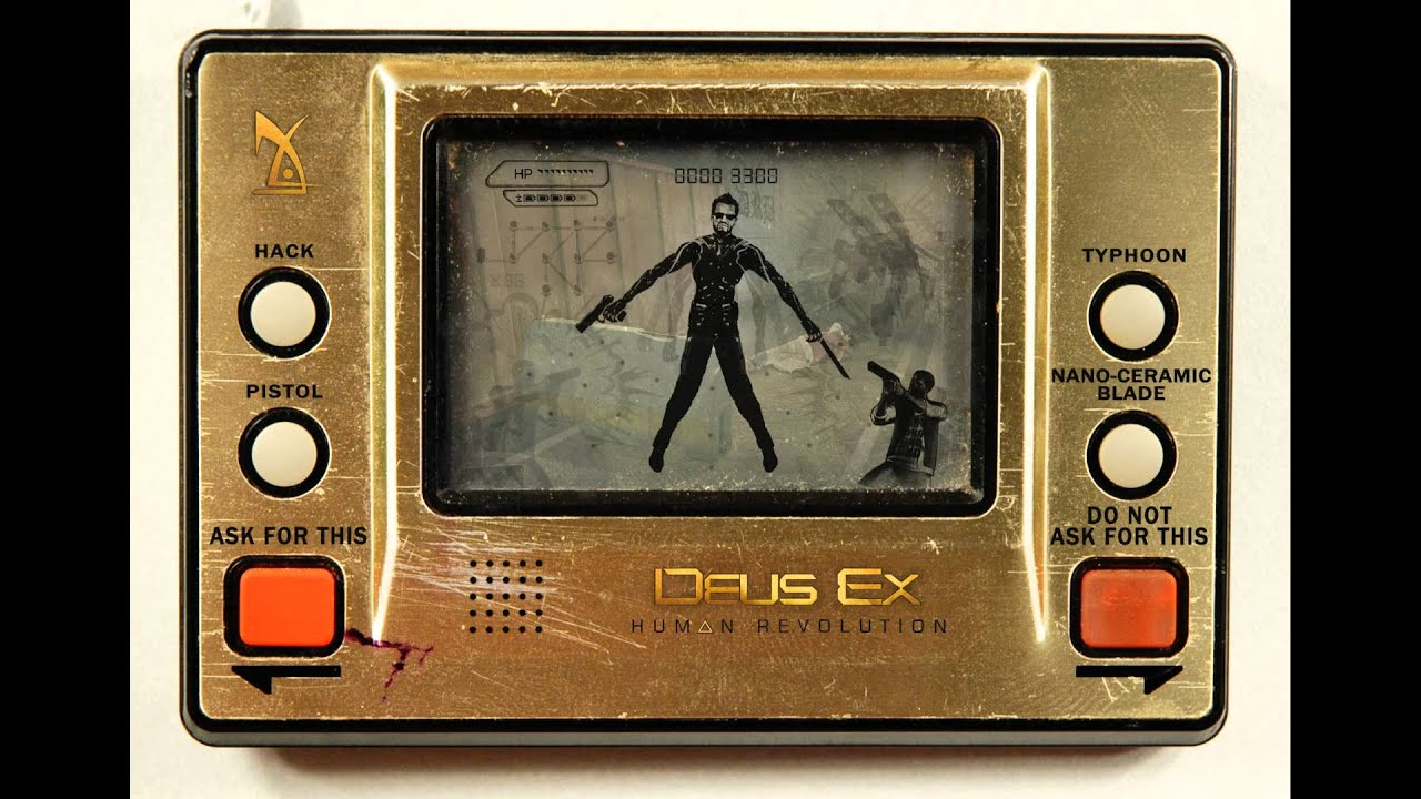 I Didn't Ask For This Deus Ex Handheld Tribute