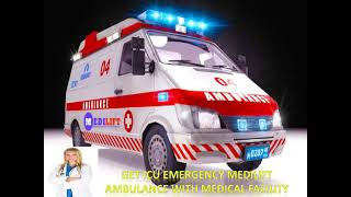 Advanced Life-Support Ambulance Service in Patna and Delhi by Medilift