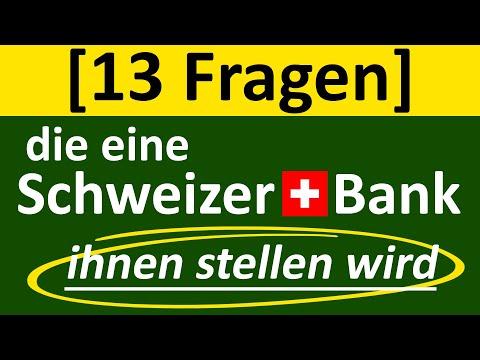 Geldanlage Schweiz! 13 Fragen der Schweizer Bank, die Sie wissen müssen (2018)