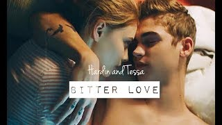 AFTER | Hardin and Tessa | Bitter love - Pia Mia ♡