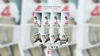 YG   Do Not Disturb Ft. Kamaiyah, G Eazy [OFFICIAL INSTRUMENTAL]