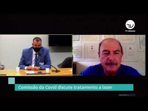 Comissão da Covid discute tratamento a laser - 08/04/21