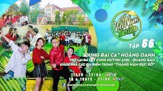 Việt Nam Tươi Đẹp - Tập 66 FULL | Hoàng Oanh, Huỳnh Anh, Quang Bảo, Trịnh Thảo dạo khắp Đà Lạt