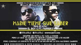 Gambar cover Nadie Tiene Qe Saber - Farruko Ft El Boy C