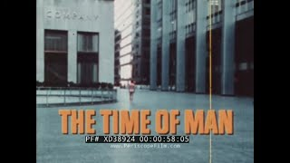 """"""" THE TIME OF MAN """"  1969 HUMAN DEVELOPMENT & ANTHROPOLOGY DOCUMENTARY w/ MARGARET MEAD  XD38924"""
