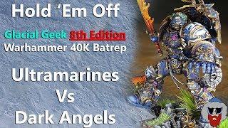 Ultramarines VS Dark Angels - 8th Edition Warhammer 40K Batrep - 1,500pts