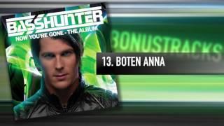 13. Basshunter - Boten Anna
