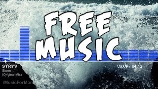 Stryv - Storm (Original Mix) FREE Creative Commons Music