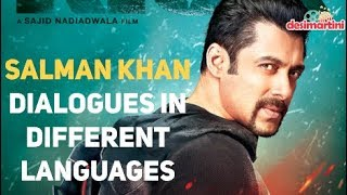 Salman Khan Dialogues in different languages