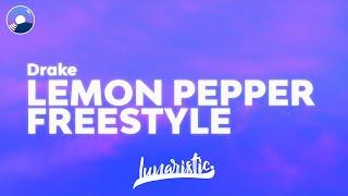 Drake - Lemon Pepper Freestyle (Clean Version & Lyrics) feat. Rick Ross