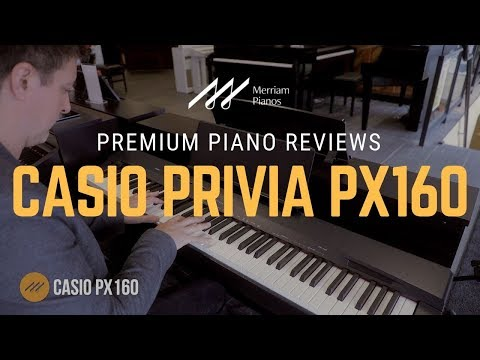 🎹 Casio Privia PX160 Demo & Review - AiR Sound Source & Tri-Sensor Scaled Hammer Action II 🎹