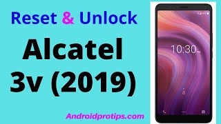 how to Reset & Unlock Alcatel 3v 2019