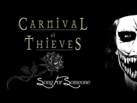 Carnival Of Thieves - Song For Someone