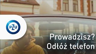 PZU – Z myślą o bezpieczeństwie: Prowadzisz? Odłóż telefon – Pomylić możesz się wszędzie