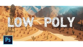 How to Create LOW POLY ART in Photoshop