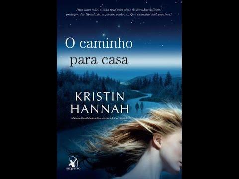 O caminho para casa (Kristin hannah)